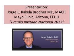 presentación dr. jorge rakela invitado nacional 2013