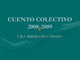 CUENTO COLECTIVO 2008-2009
