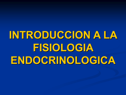 INTRODUCCION A LA ENDOCRINOLOGIA