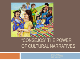 """Consejos"" The Power of Cultural Narratives"
