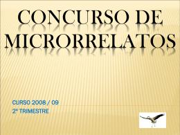 Concurso de Microrrelatos Segundo Trimestre.