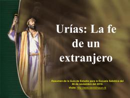 Lección 06: Urías: La fe de un extranjero