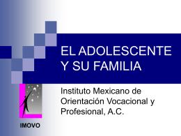 el adolescente y su familia - Instituto Mexicano de Orientación