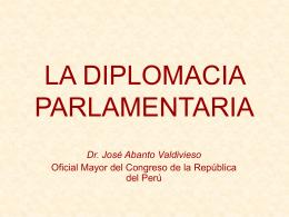 la diplomacia parlamentaria - Congreso de la República del Perú