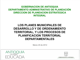 El Plan de Desarrollo Municipal, el POT, y los Procesos de