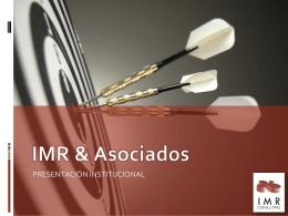 Descargar PPT - IMR & Asociados