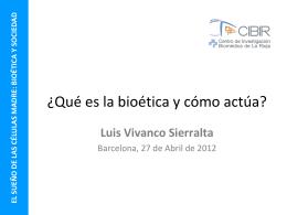 EL SUEÑO DE LAS CÉLULAS MADRE: BIOÉTICA Y