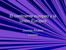El continente europeo y la Unión Europea