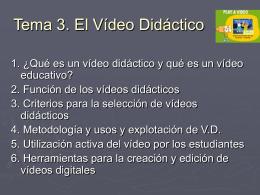Tema 3: El Vídeo didáctico
