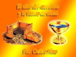 ALTAR DE LOS SACRIFICIOS Exodo 27:1-8