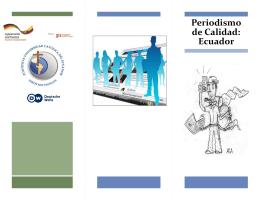 Periodismo de Calidad - Pontificia Universidad Católica del Ecuador