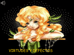 VIRTUDES Y DEFECTOS