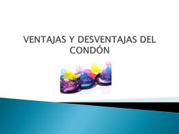 VENTAJAS Y DESVENTAJAS DEL CONDÓN
