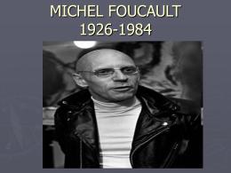 MICHEL FOUCAULT 1926-1984 - filosofia social y politica