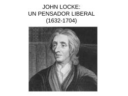 John Locke, un pensador liberal