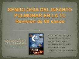 Semiología del infarto pulmonar en la TC. Revisión de 80 casos.