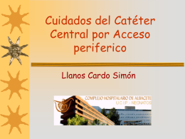 Cuidados del catéter central de acceso periférico.