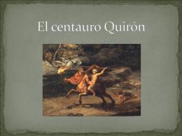 El centauro Quirón
