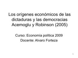 Los orígenes económicos de las dictaduras y las democracias