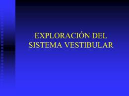 exploración del sistema vestibular