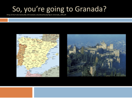 So, you`re going to Granada? - Department of Languages
