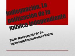 """Presentación de Héctor Fouce y Fernán del VAL """"Indiegnacion. La"""
