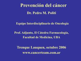Prevención del cáncer.