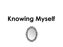 Knowing Myself - WordPress.com