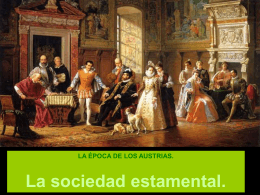 4. La sociedad estamental