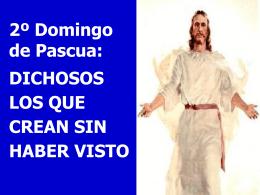 I Domingo de Pascua o de la Divina Misericordia, Ciclo A. San Juan