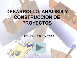 desarrollo, análisis y construcción de proyectos