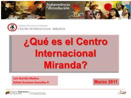 ¿Qué es el Centro Internacional Miranda?