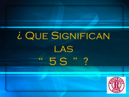 """¿ Que Significan las """" 5 S """" ?"""