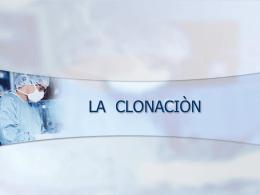LA CLONACIÒN - isidoroexposito