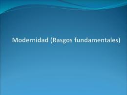 Modernidad (Rasgos fundamentales)
