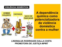 Dependência química e violência doméstica
