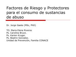 Factores de Riesgo y Protectores para el consumo de sustancias de