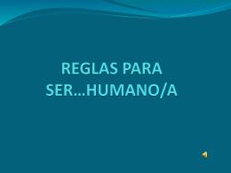 REGLAS PARA SER…HUMANO/A