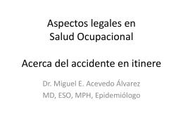 Aspectos legales en Salud Ocupacional Acerca del accidente en