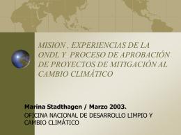 Misión , experiencias de la ONDL y proceso de aprobación de