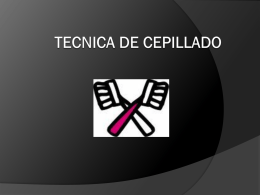 TECNICA DE CEPILLADO