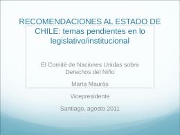 RECOMENDACIONES AL ESTADO DE CHILE: temas pendientes