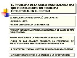 el problema de la crisis hospitalaria hay que