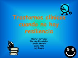 Trastornos clinicos cuando no hay resiliencia