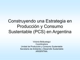 Construyendo una Estrategia en Producción y Consumo Sustentable