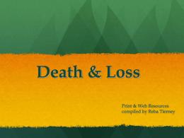 Death & Loss