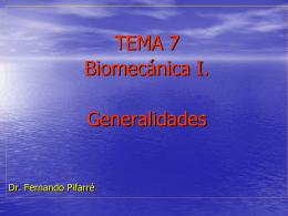 Tema 7. Biomecància I. Generalidades.