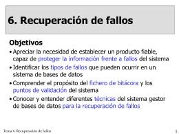 Recuperación de fallos del sistema - Departamento de Informática y
