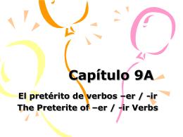 9A - er -ir preterite verbs