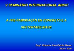 A Pré-Fabricação em Concreto e a Sustentabilidade